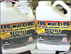 FOG ( Fats, Oils, and Grease ) will CLOG Drains and Public Sewers…RECYCLE!